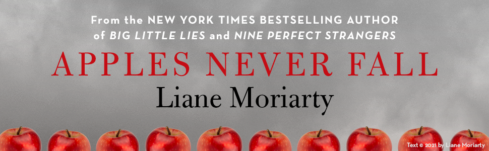 Apples Never Fall Liane Moriarty