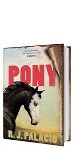 Pony by R.J. Palacio