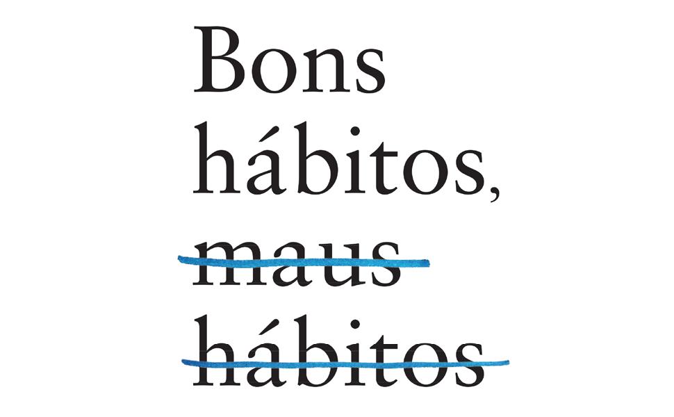 habitos, bons habitos, atencao plena, livro, autoajuda