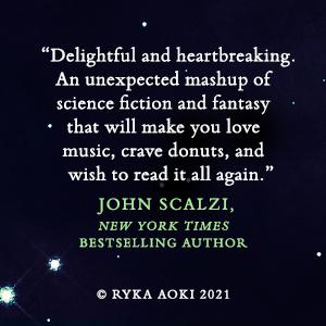 Light from Uncommon Stars Ryka Aoki John Scalzi quote