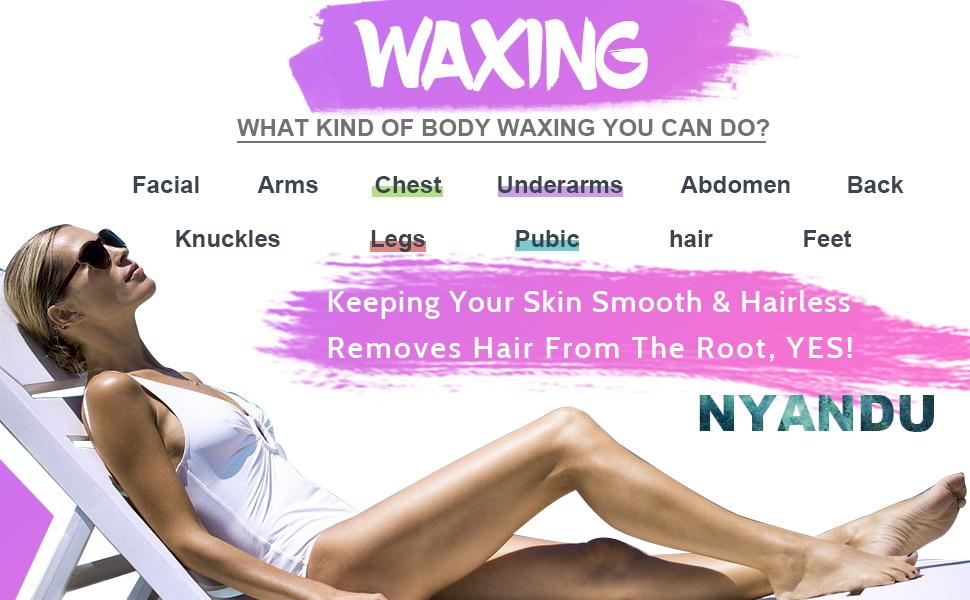 Body Waxing You Can Do,Facial  Arms  Chest  Underarms Abdomen  Back Knuckles  Legs  Feet