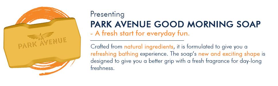 Park avenue good morning soap