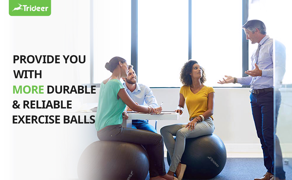 trideer, provides you with more durable and reliable exercise balls.