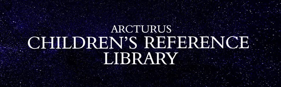 Arcturus Children's Reference Library