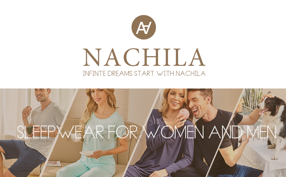 NACHILA is a professional pajama brand specializing in sleepwear for women and men