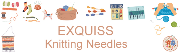 EXQUISS Knitting Needles
