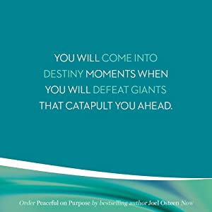 you will come into destiny moments when you defeat giants that catapult you ahead