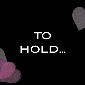 To hold...
