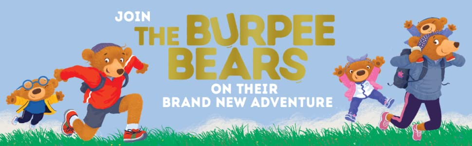 Join The Burpee Bears on their brand new adventure
