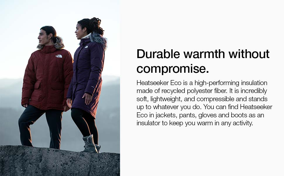 Durable warmth that's lightweight and compressible. Keeps you dry during winter activities.