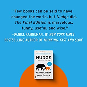Few books can be said to have changed the world, but Nudge did. - Daniel Kahneman