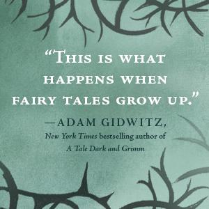 fairy tales grow up, adam gidwitz, tale dark and grimm
