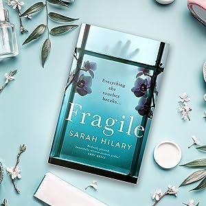 Fragile, Sarah Hilary, Picador, Psychological Thriller, Pan, Pan Macmillan