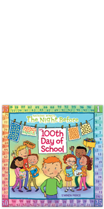The Night Before the Hundredth Day of School