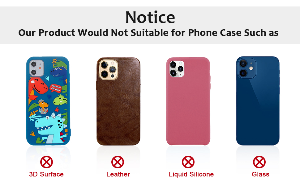 The phone holder for hand would not suitable for case as: liquid silicone/3D bump/leather/glass!!!