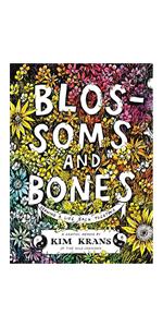 Blossoms and Bones: A Memoir