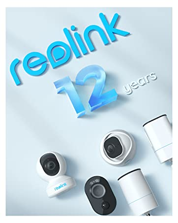 Reolink 12 Years