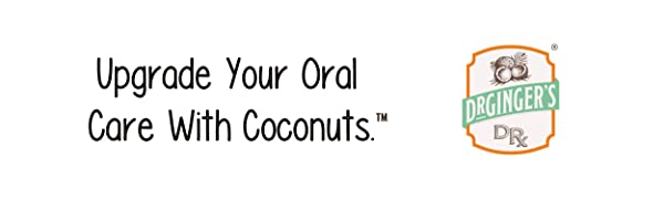 Upgrade your oral care with coconuts. Dr. Ginger's Oral Care.