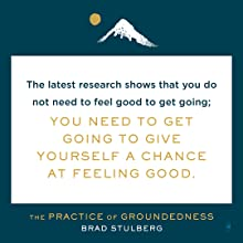 The latest research shows that you do not need to feel good to get going.