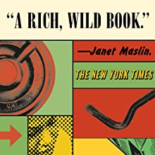 a rich, wild book says janet maslin, new york times