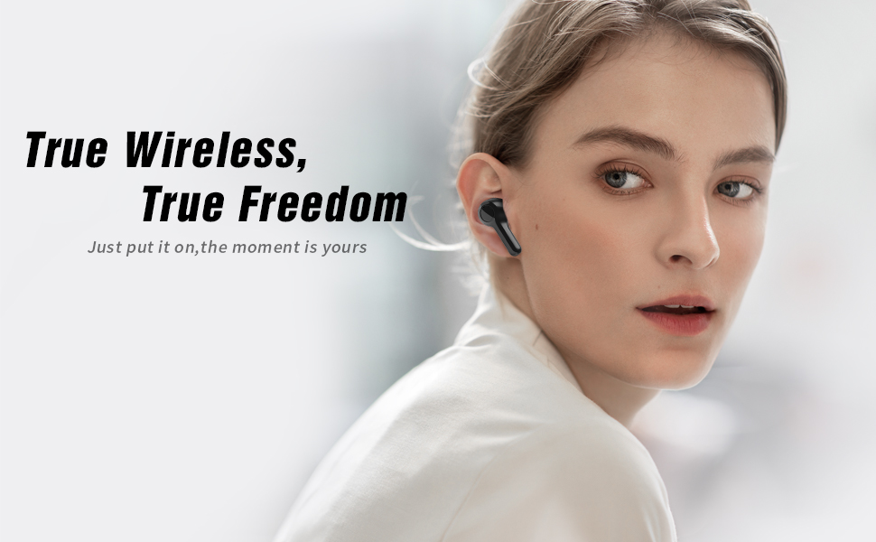 True wireless true freedom