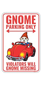 Gnome Parking Sign