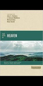 Four Views on Heaven