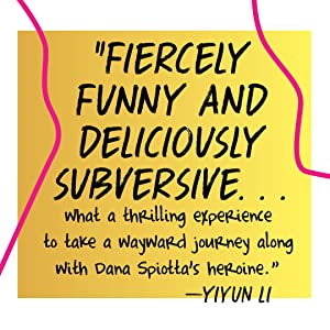 fiercely funny and deliciously subversive