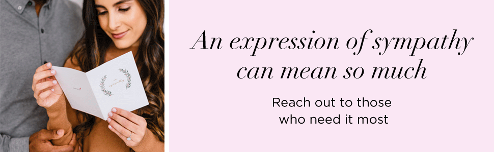 an expression of sympathy can mean so much. reach out to those who need it most