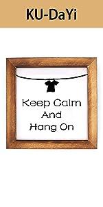 Keep Calm Hang On Framed Block Sign Rustic
