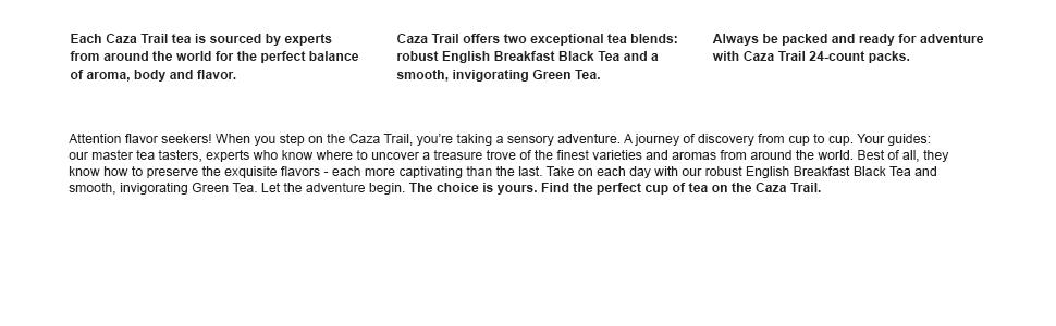 Caza Trail Tea sensory adventure