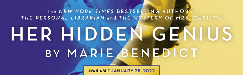 NYT Bestselling Author of The Personal Librarian and The Mystery of Mrs. Christie: Marie Benedict