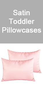 toddler satin pillowcases