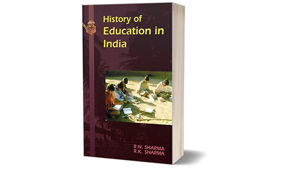 History Of Education In India by Ramnath Sharma