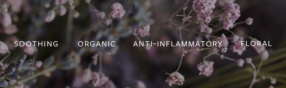 soothing, organic, anti-inflammatory, floral