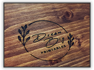 Custom Wood Sign Farmhouse Decor Dream Big Printables Branded Logo