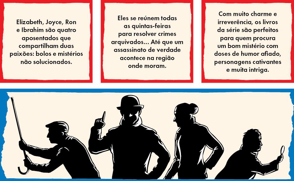 clube, crime, mistério, suspense, policial, cozy crime, aposentados, humor, máfia, Inglaterra