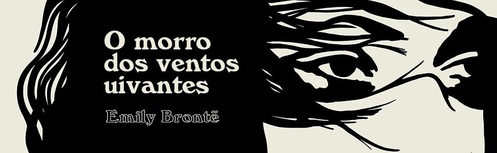 Ilustração dos os olhos e os cabelos de uma mulher, com o texto O morro dos ventos uivantes