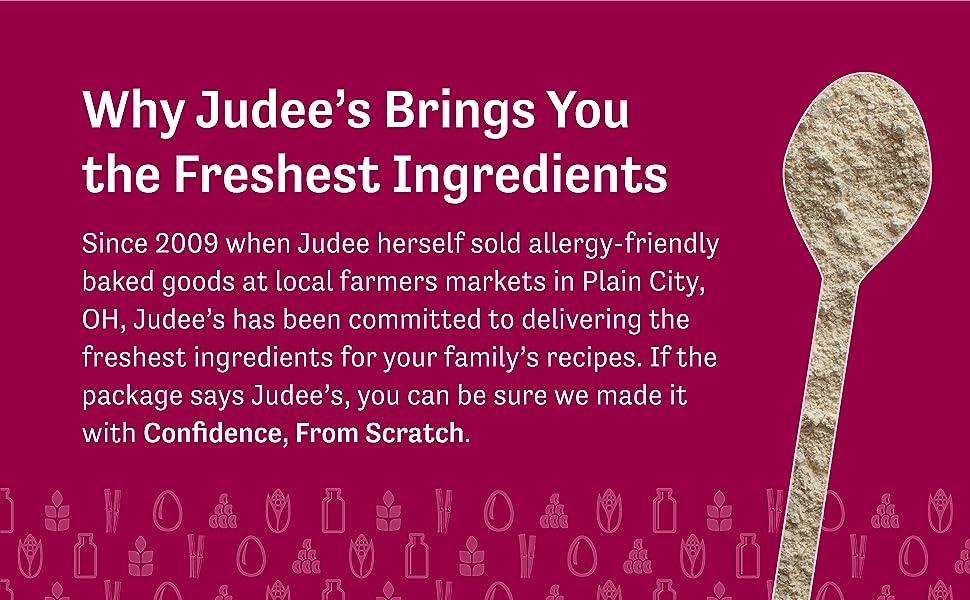Judee's brings you the freshest ingredients