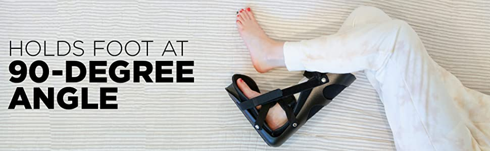 our night support for plantar fasciitis holds foot and 90-degree angle