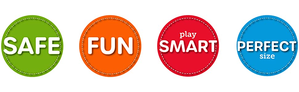 safe, fun, play smart, perfect size