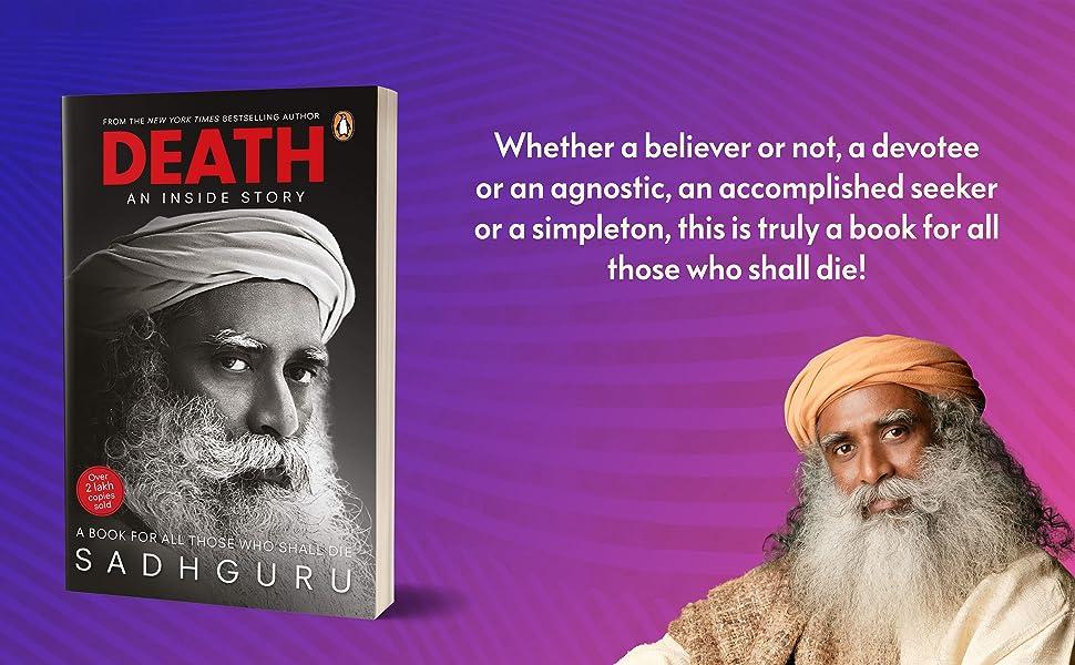.Death, sadguru, spirituality, mind body spirit
