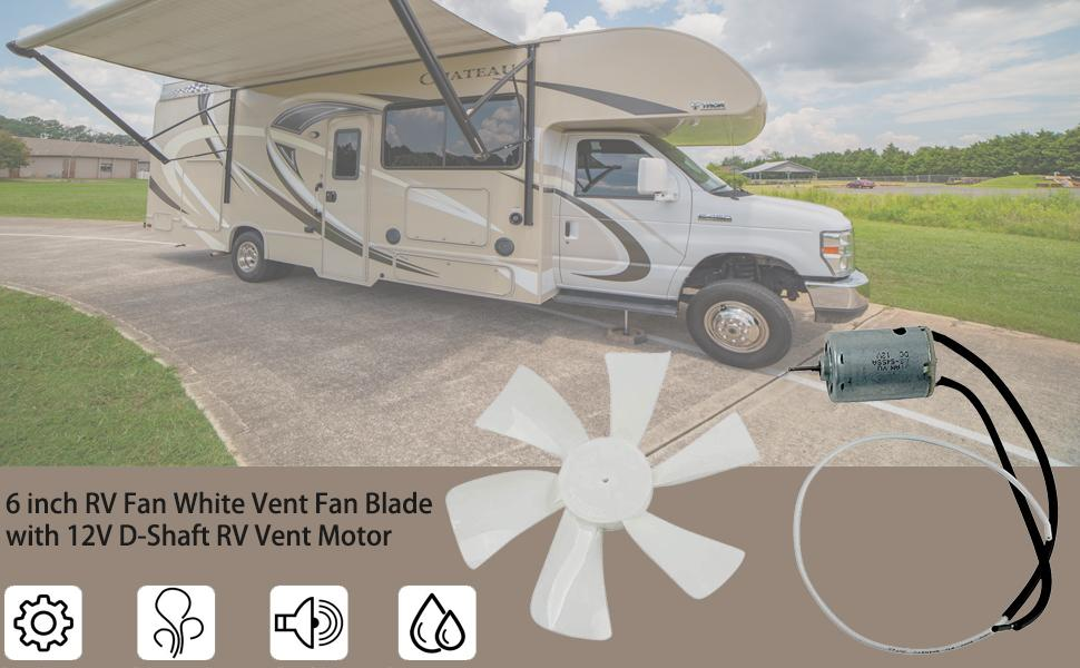 6 inch RV Fan White Vent Fan Blade with 12V D-Shaft RV Vent Motor
