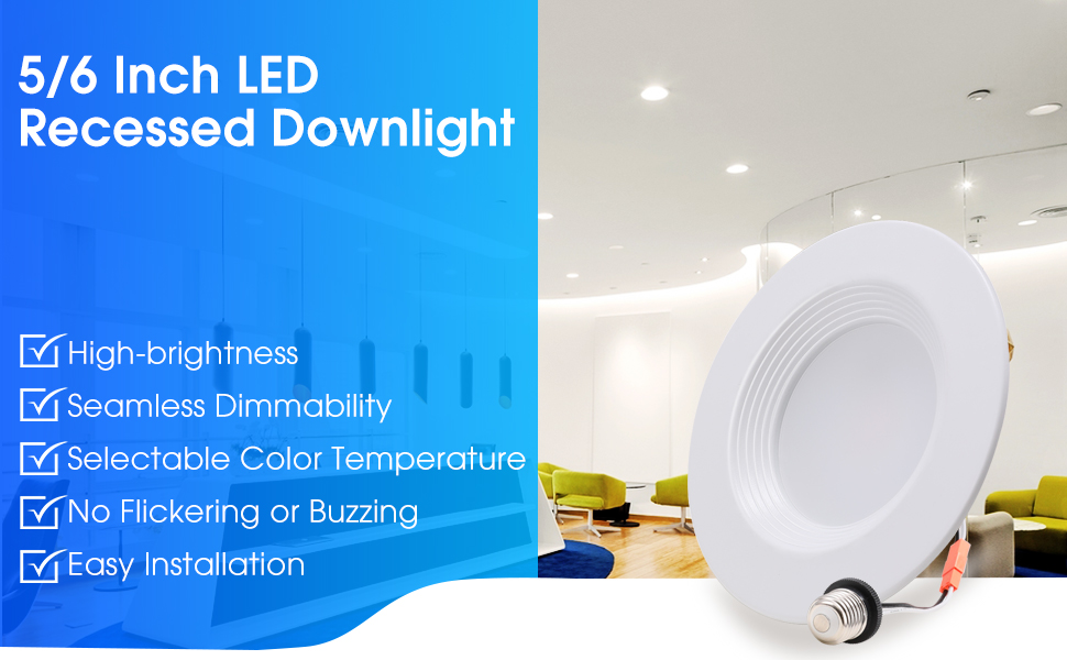 LED RECESSED LIGHTING 6 INCH