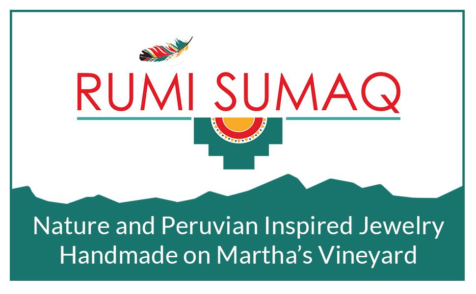 Rumi Sumaq Jewelry Handmade on Martha's Vineyard