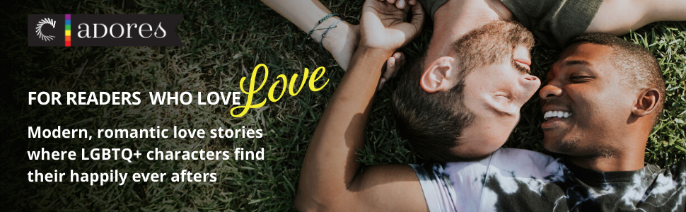 Modern, romantic love stories where LGBTQ+ characters find their happily ever afters