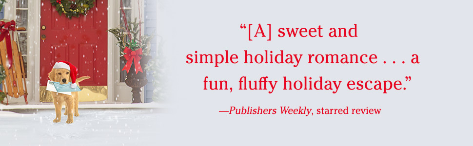 Publishers Weekly says A sweet and simple holiday romance… a fun, fluffy holiday escape.