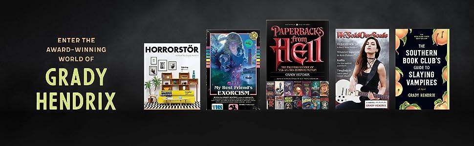 grady hendrix, horror, thriller, supernatural