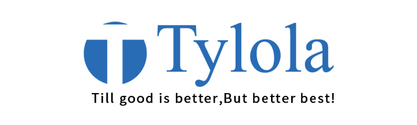 Tylola:Till good is better,But better best!