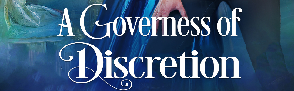 A Governess of Discretion